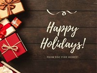 Happy Holidays from RDC Fine Homes